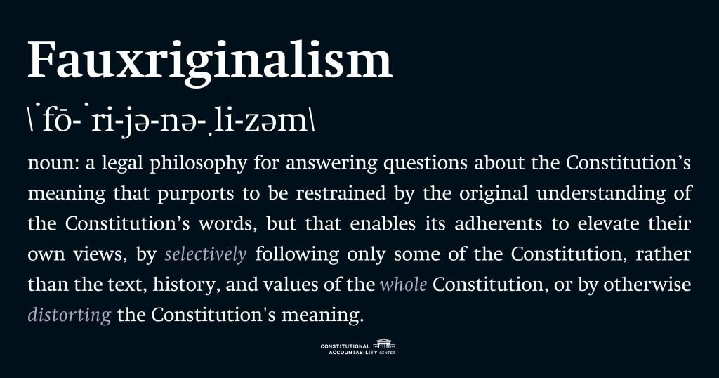 Fauxriginalism definition graphic.